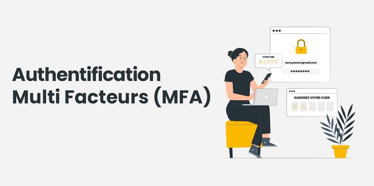 Déploiement MFA - Authentification Multi Facteur